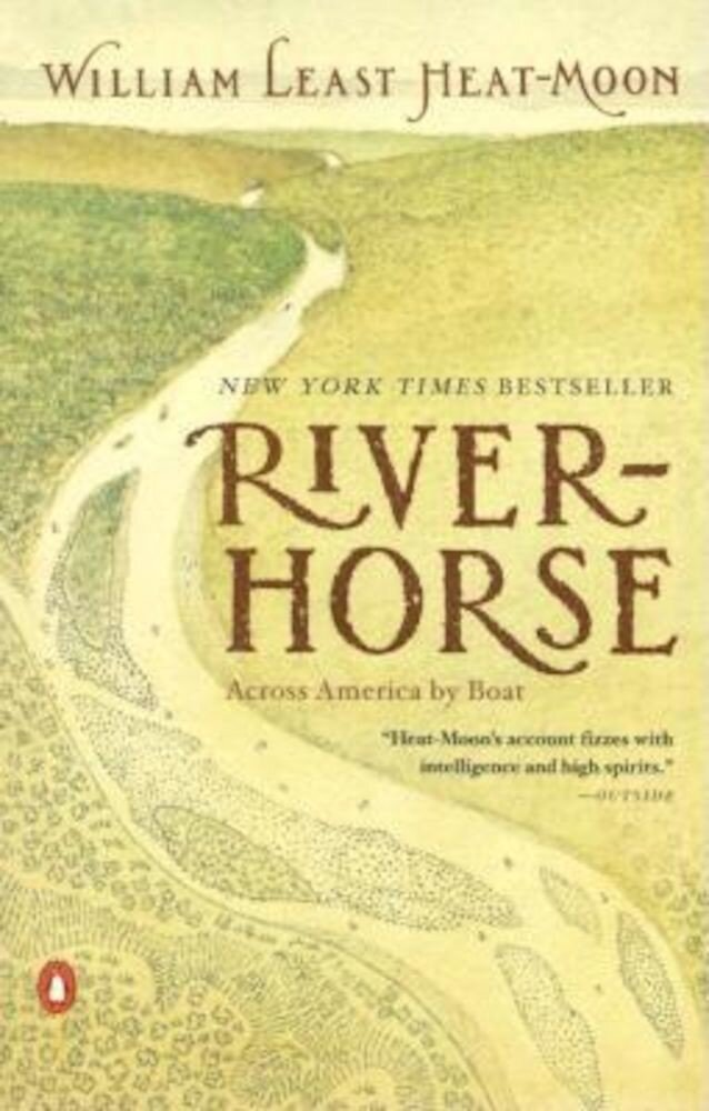 River-Horse: Across America by Boat, Paperback