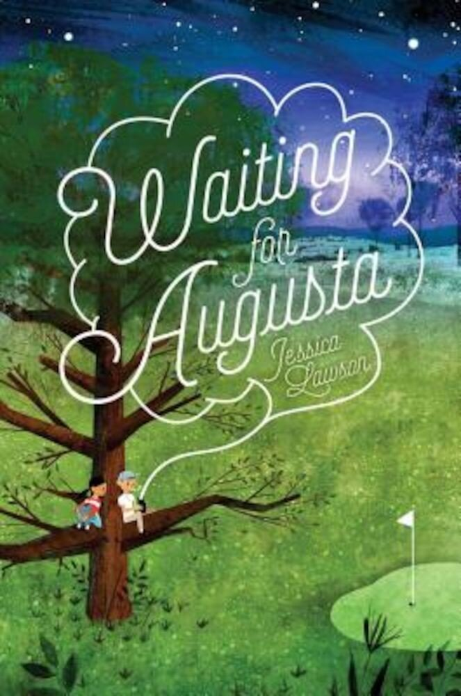 Waiting for Augusta, Hardcover