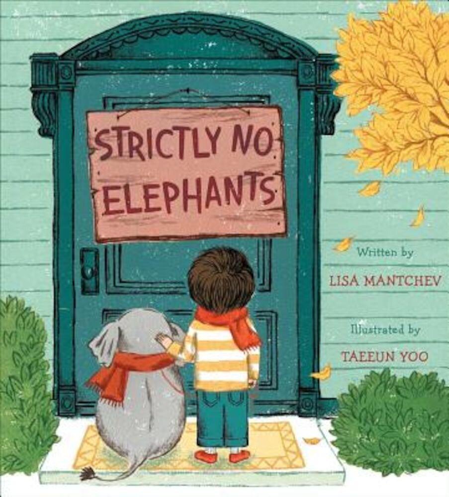 Strictly No Elephants, Hardcover