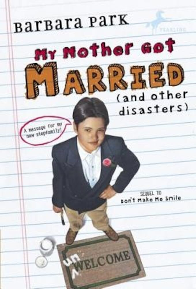My Mother Got Married and Other Disasters, Paperback