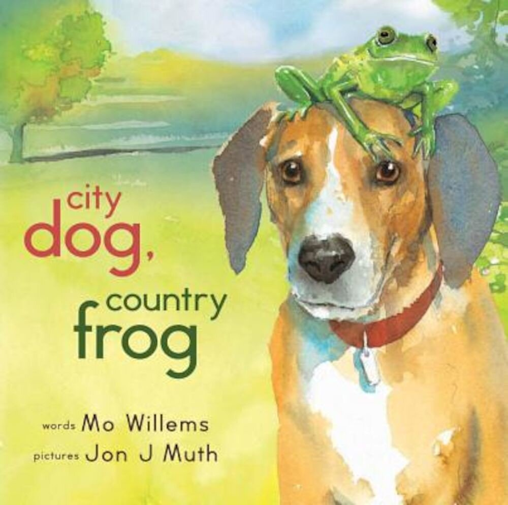 City Dog, Country Frog, Hardcover