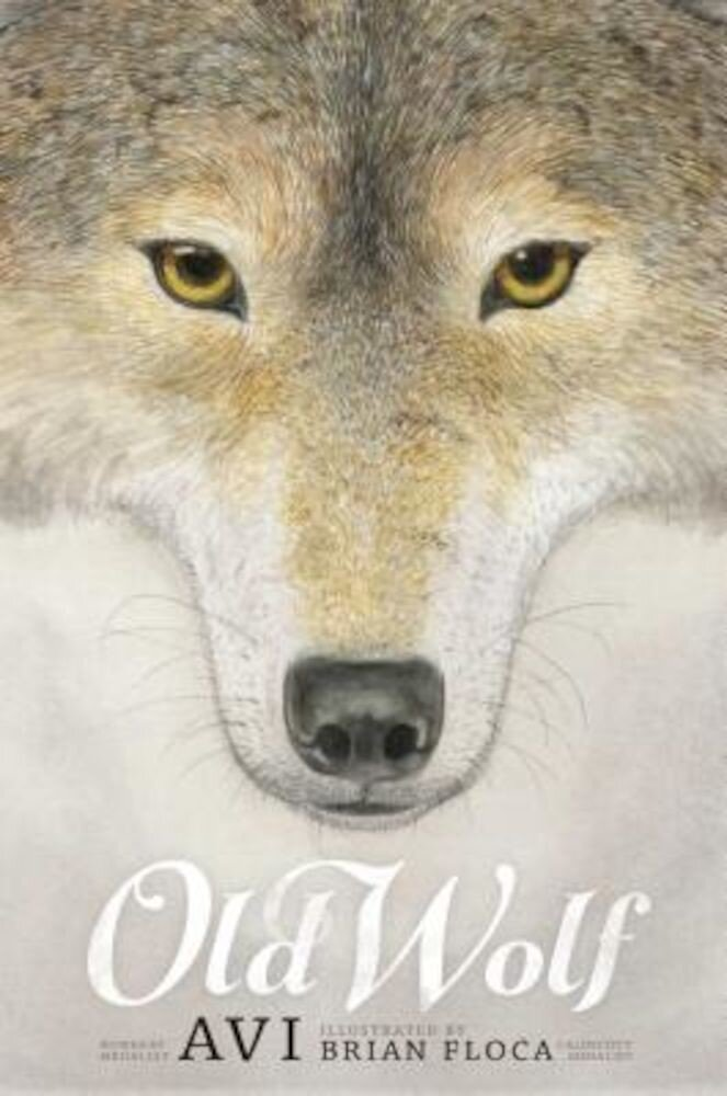 Old Wolf: A Fable, Hardcover