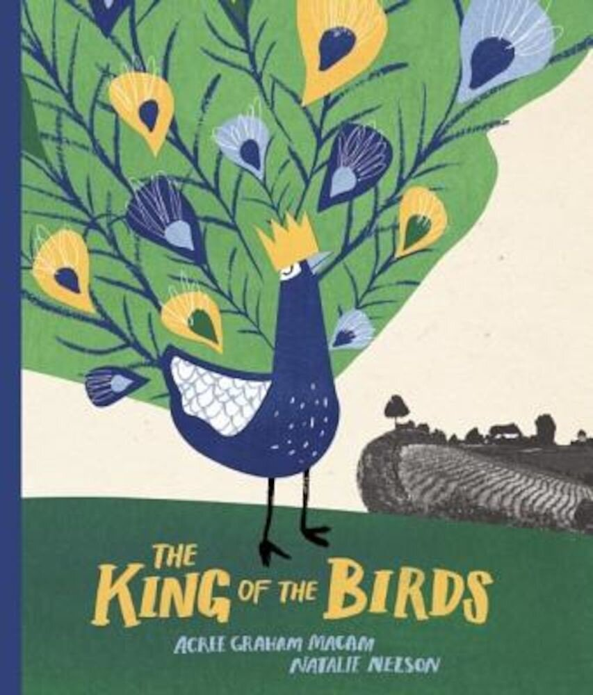 The King of the Birds, Hardcover