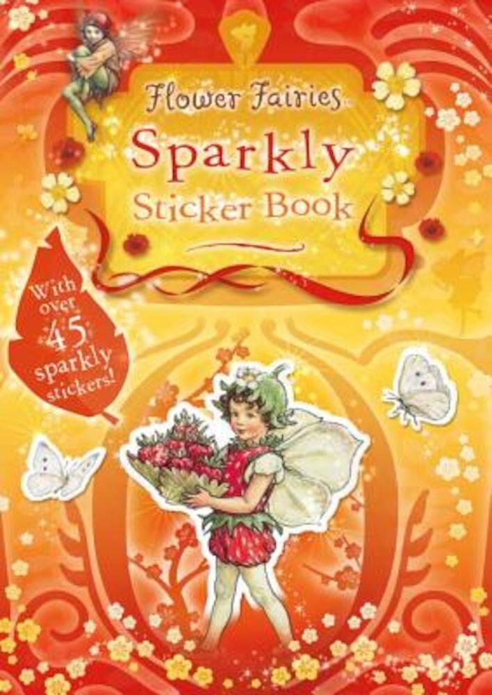 Flower Fairies Sparkly Sticker Book, Paperback