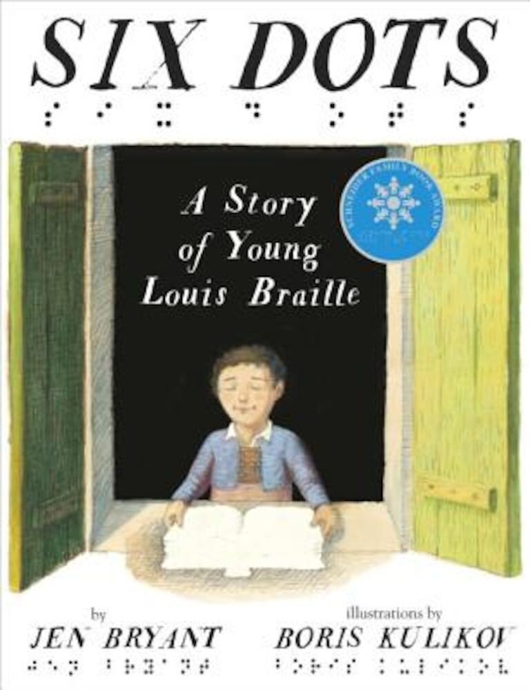 Six Dots: A Story of Young Louis Braille, Hardcover