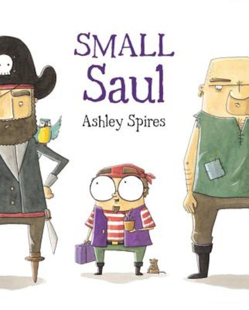 Small Saul, Hardcover
