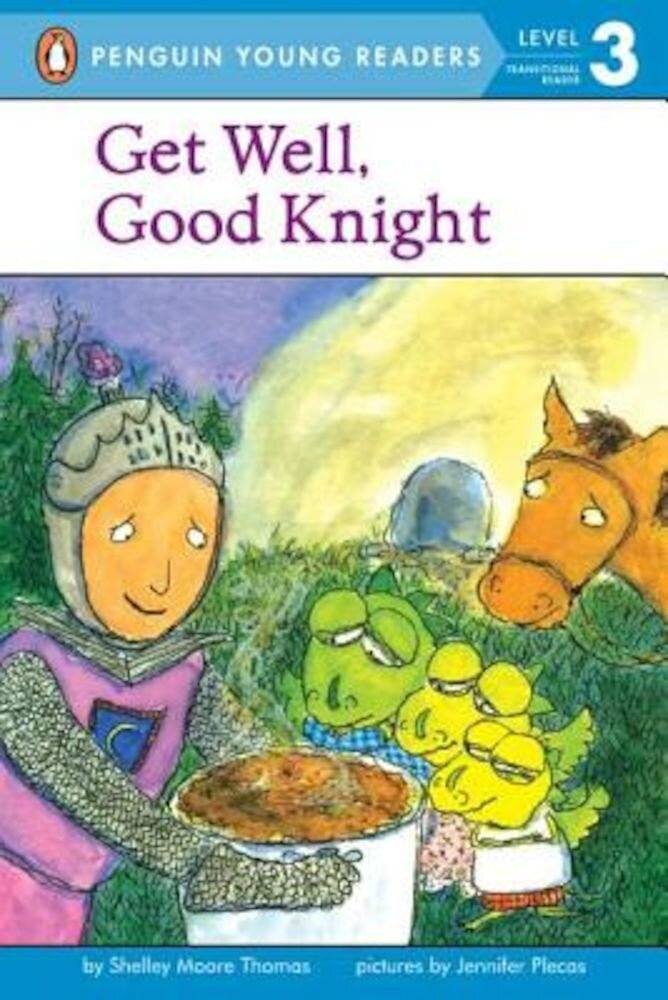 Get Well, Good Knight, Paperback