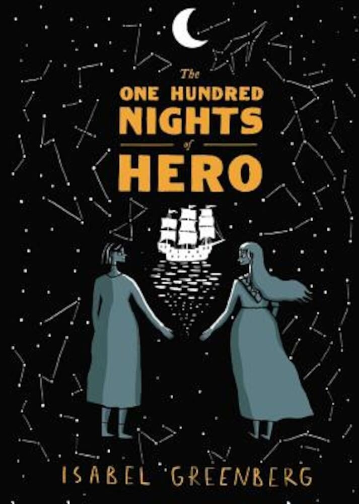 The One Hundred Nights of Hero: A Graphic Novel, Hardcover