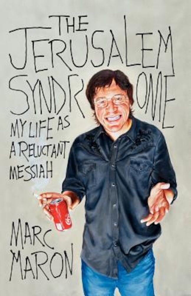 The Jerusalem Syndrome: My Life as a Reluctant Messiah, Paperback