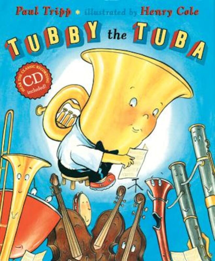 Tubby the Tuba [With CD (Audio)], Hardcover