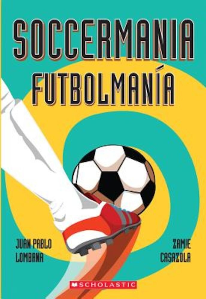 Soccermania/Futbolmania, Paperback