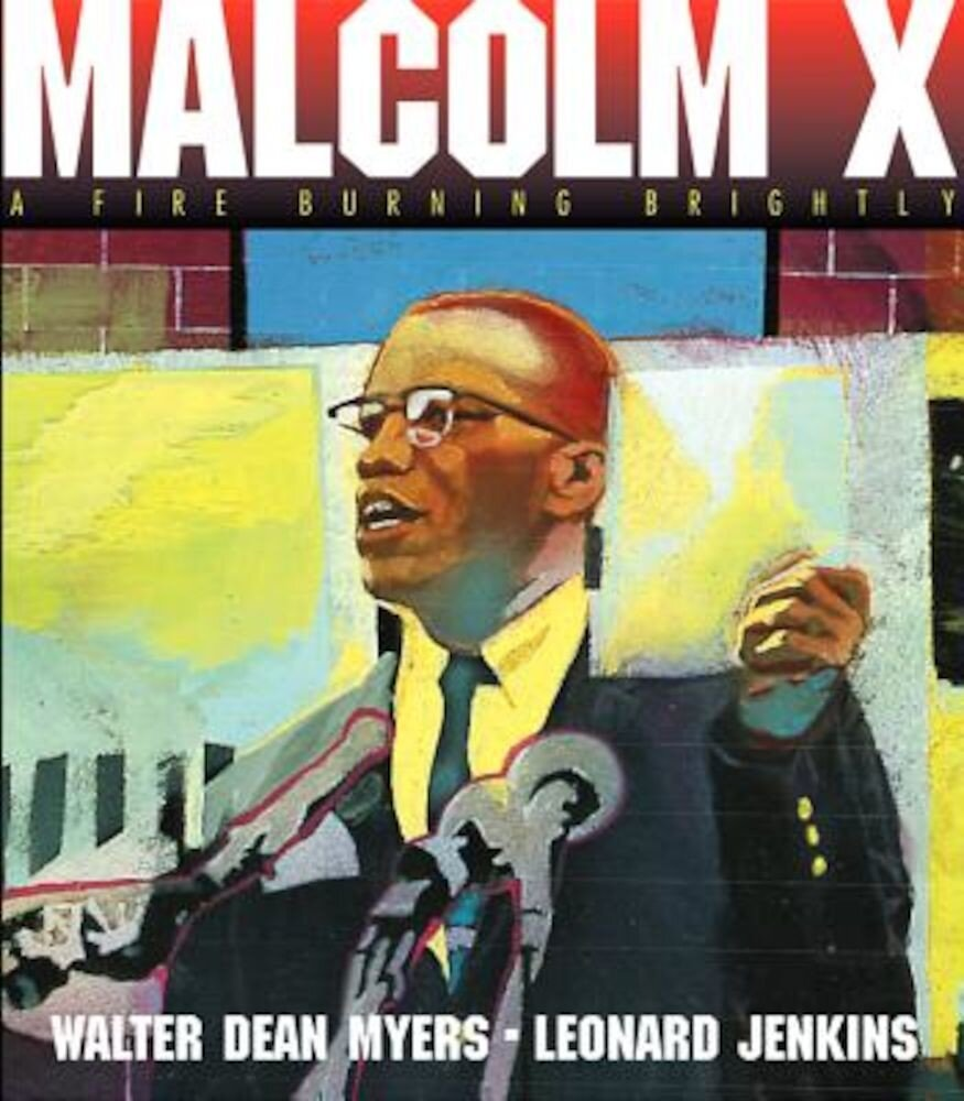 Malcolm X: A Fire Burning Brightly, Paperback