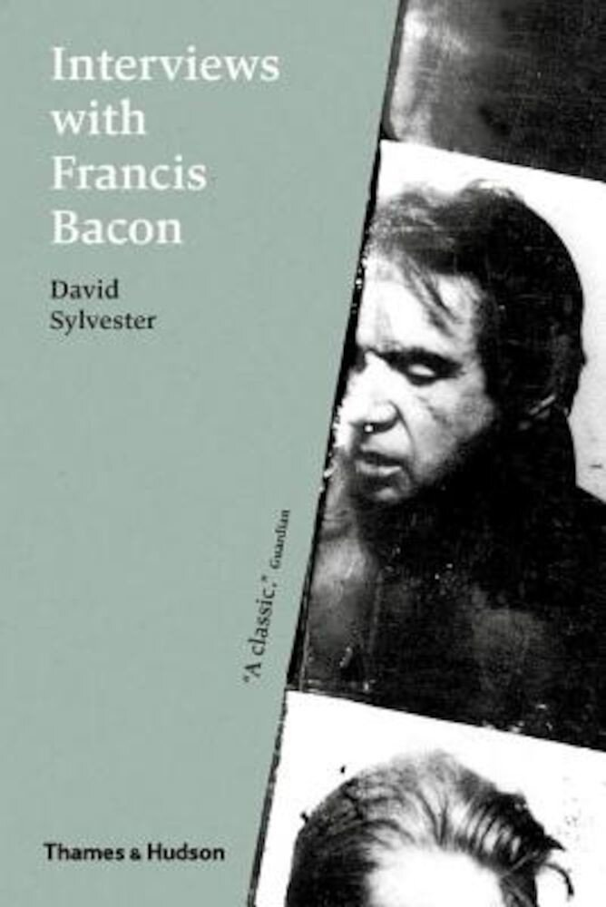 Interviews with Francis Bacon, Paperback