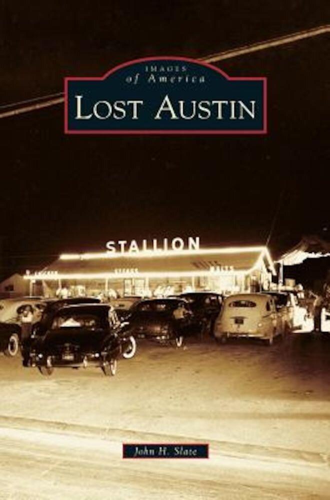 Lost Austin, Hardcover