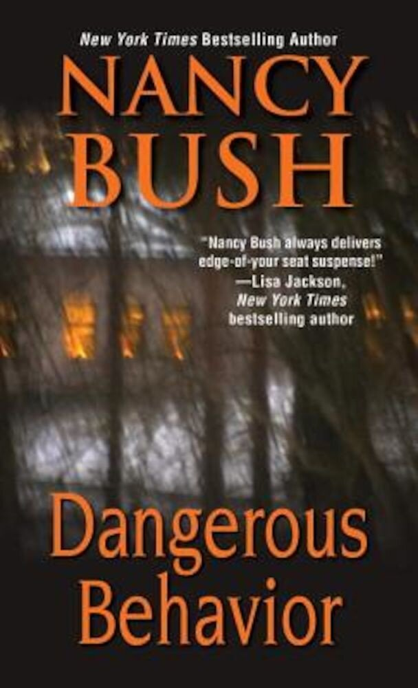 Dangerous Behavior, Paperback