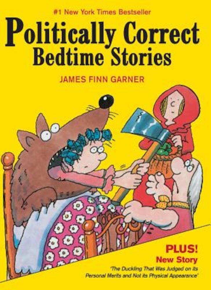 Politically Correct Bedtime Stories, Hardcover