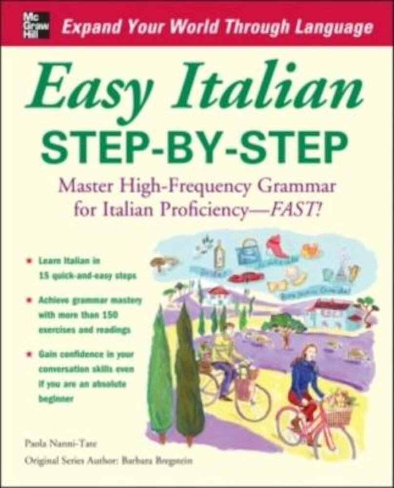 Easy Italian Step-By-Step: Master High-Frequency Grammar for Italian Proficiency - Fast!, Paperback