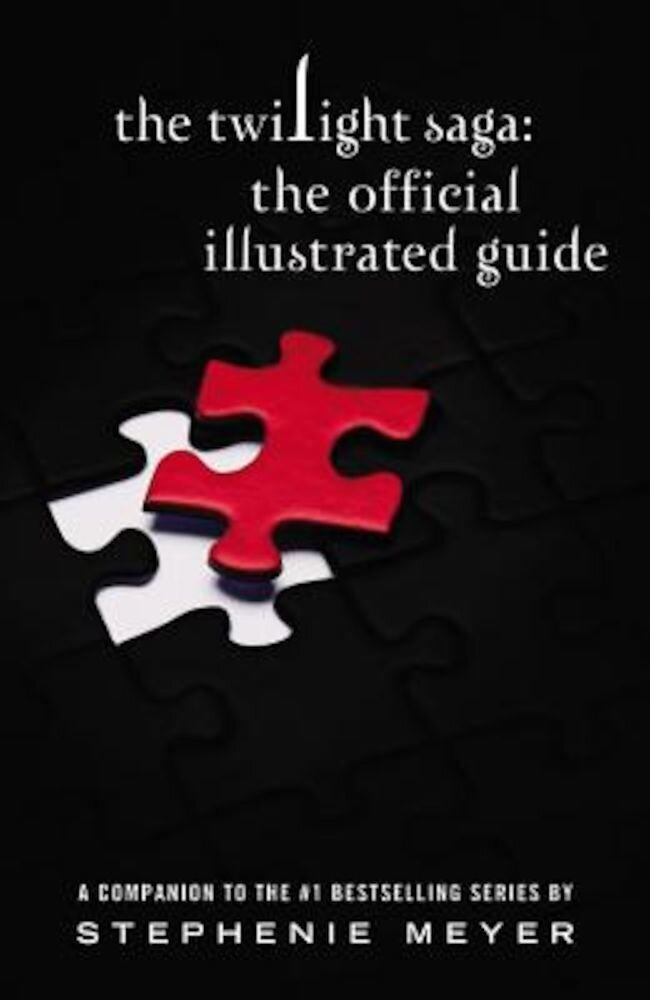 The Twilight Saga: The Official Illustrated Guide, Paperback