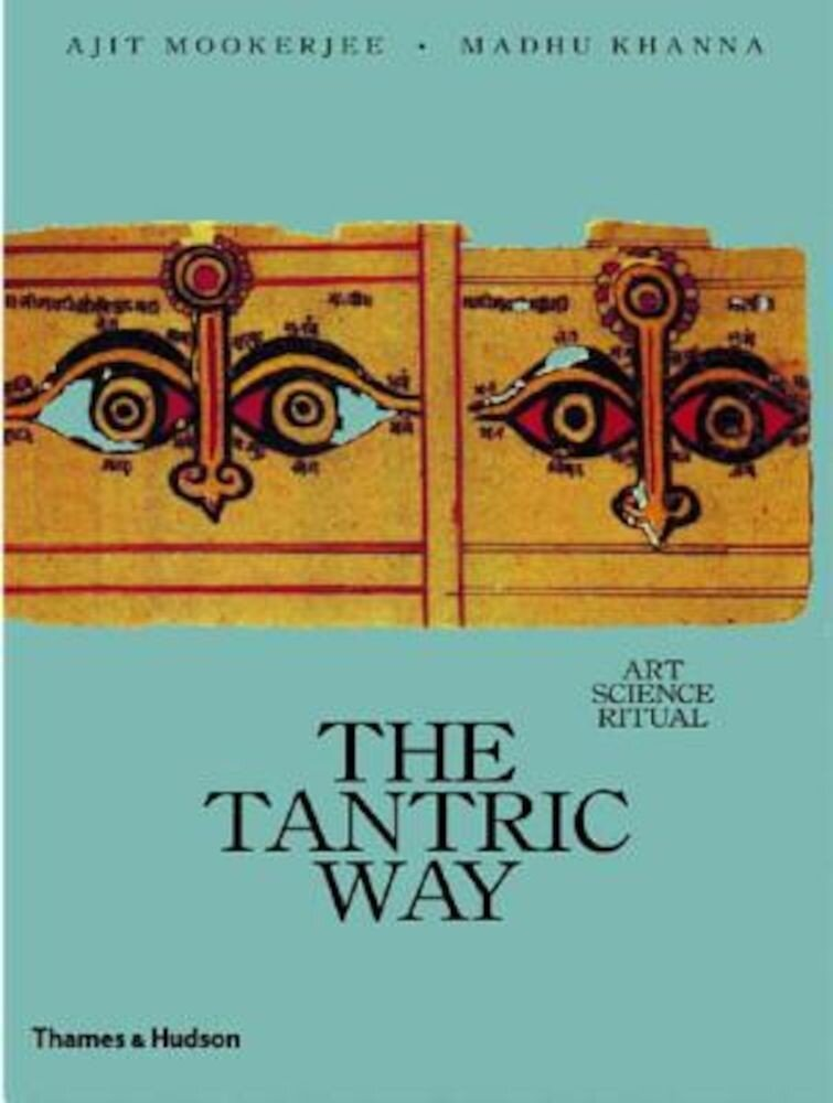 The Tantric Way, Paperback