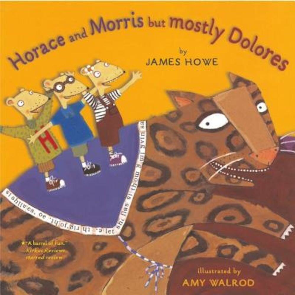 Horace and Morris But Mostly Dolores, Paperback