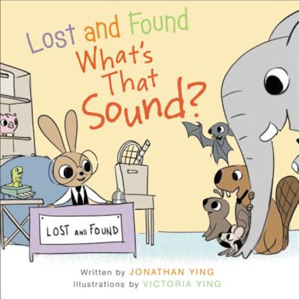 Lost and Found, What's That Sound?, Hardcover