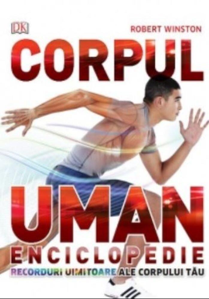 Corpul uman. Enciclopedie