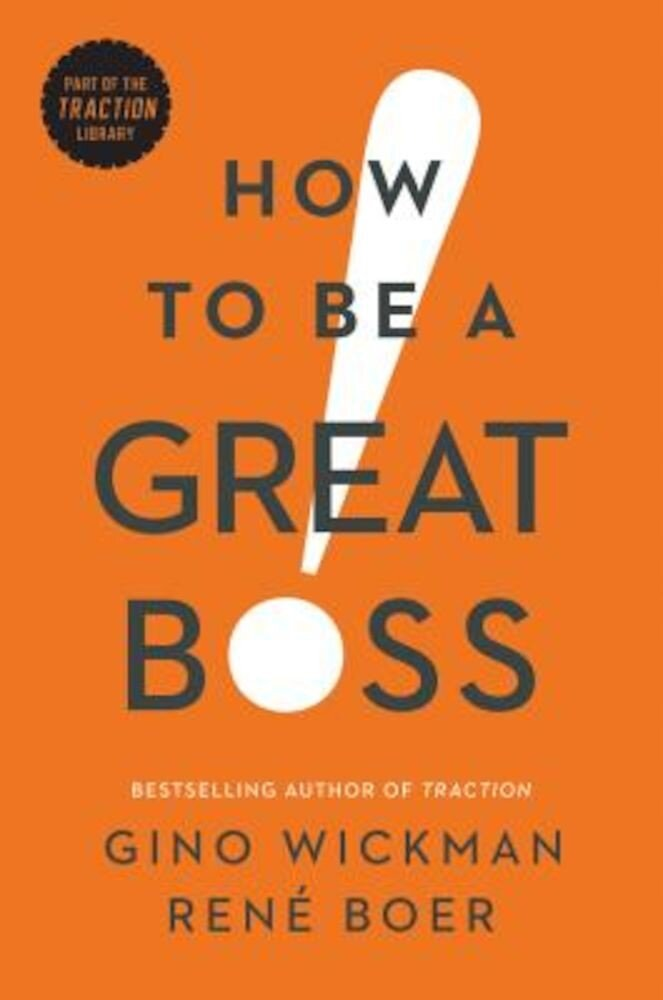 How to Be a Great Boss, Hardcover