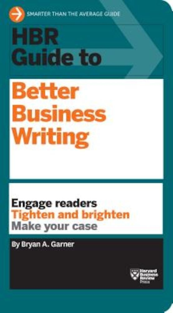 HBR Guide to Better Business Writing, Paperback