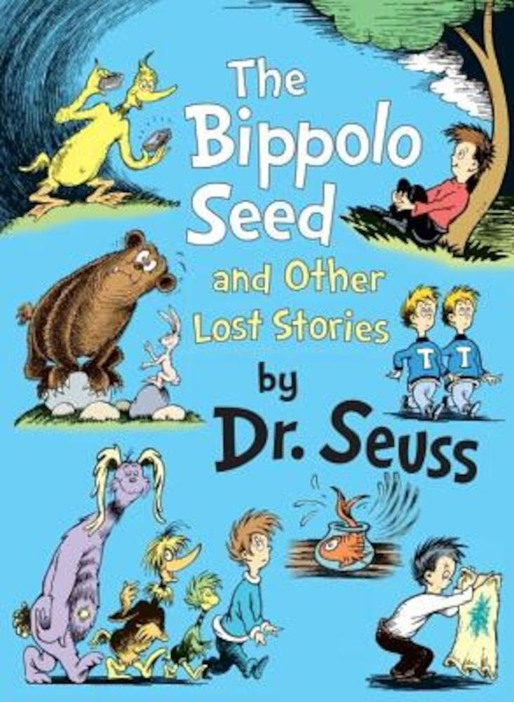 The Bippolo Seed and Other Lost Stories, Hardcover