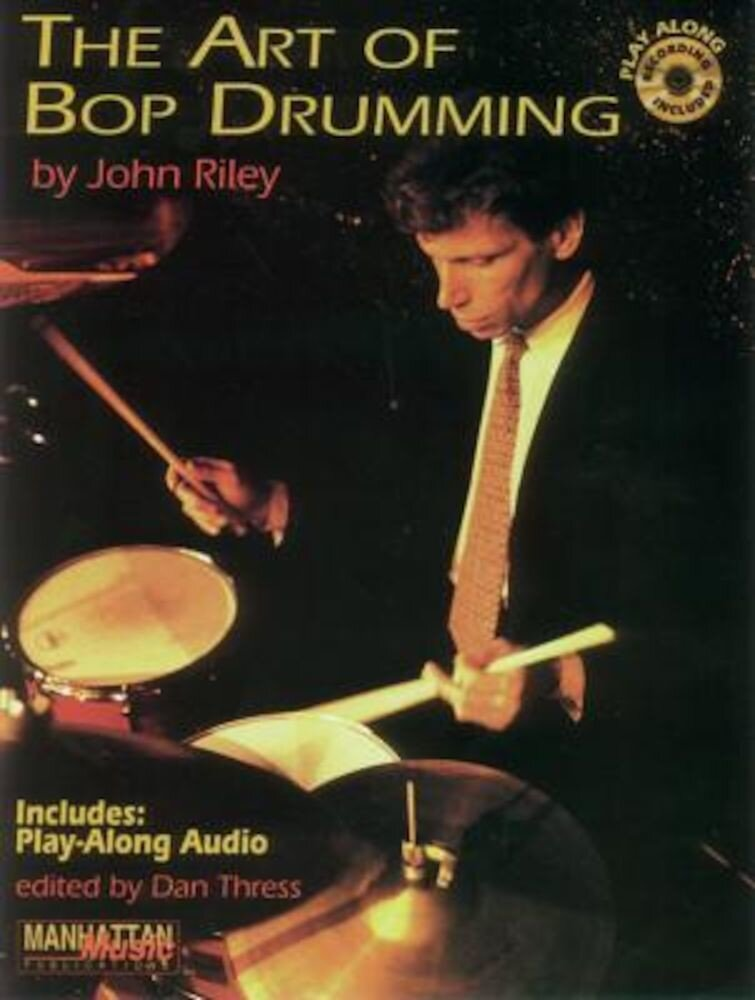 The Art of Bop Drumming: Book & CD [With CD], Paperback