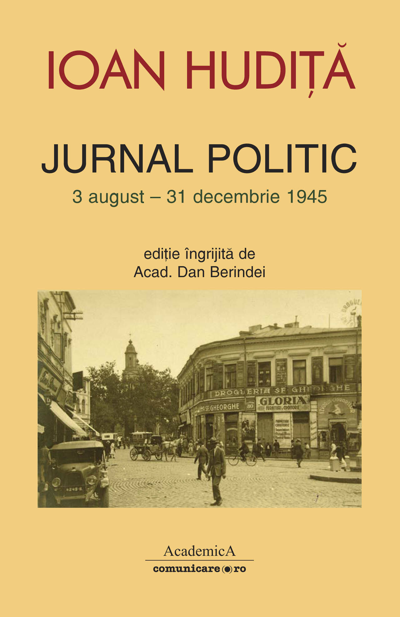 Jurnal politic (3 august-31 decembrie 1945) (eBook)