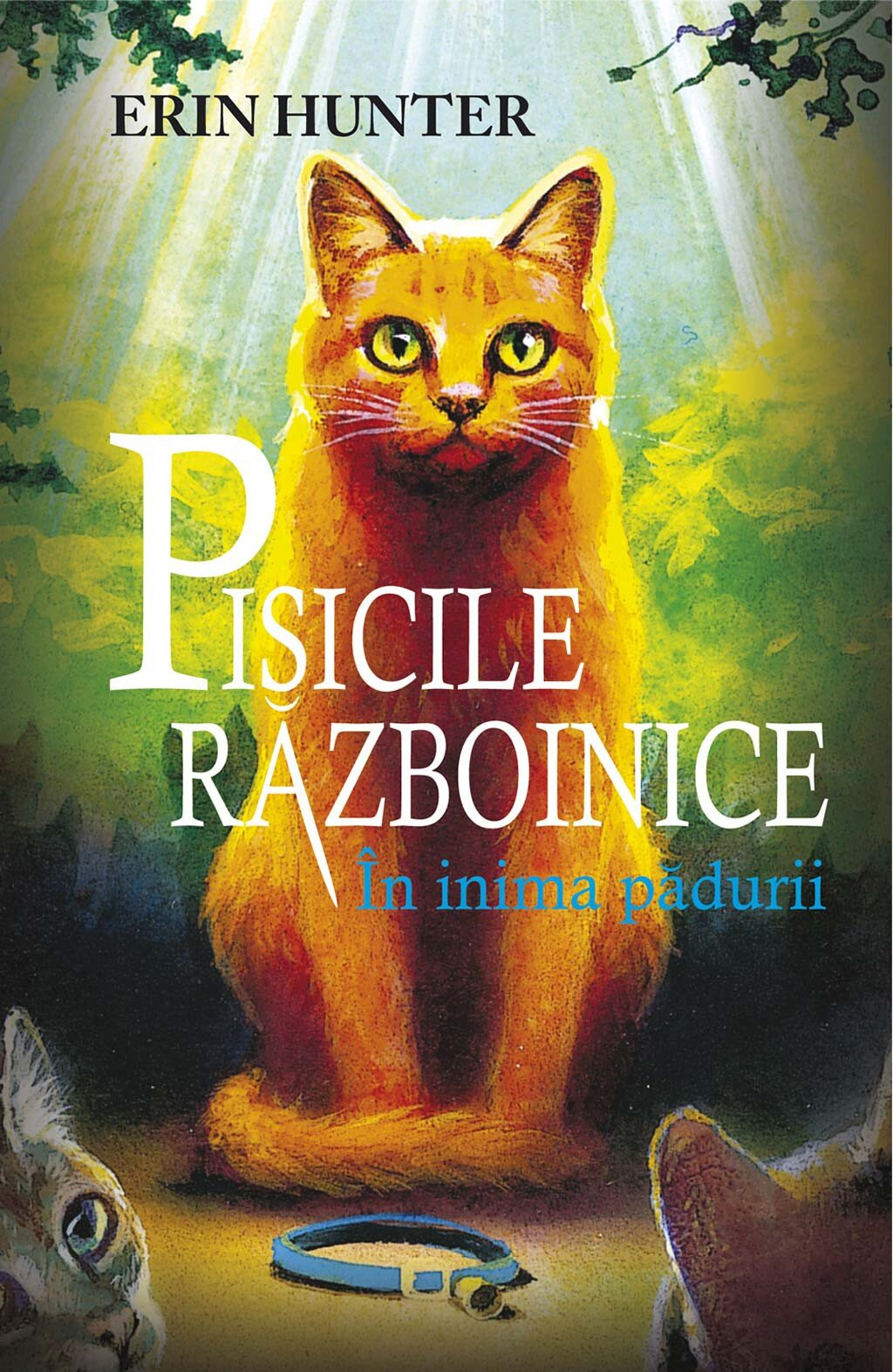 Pisicile razboinice. Cartea I - In inima padurii (eBook)