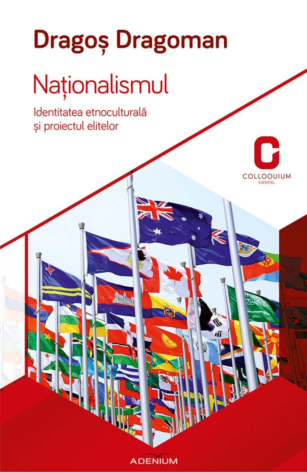 Nationalismul. Identitatea etnoculturala si proiectul elitelor (eBook)