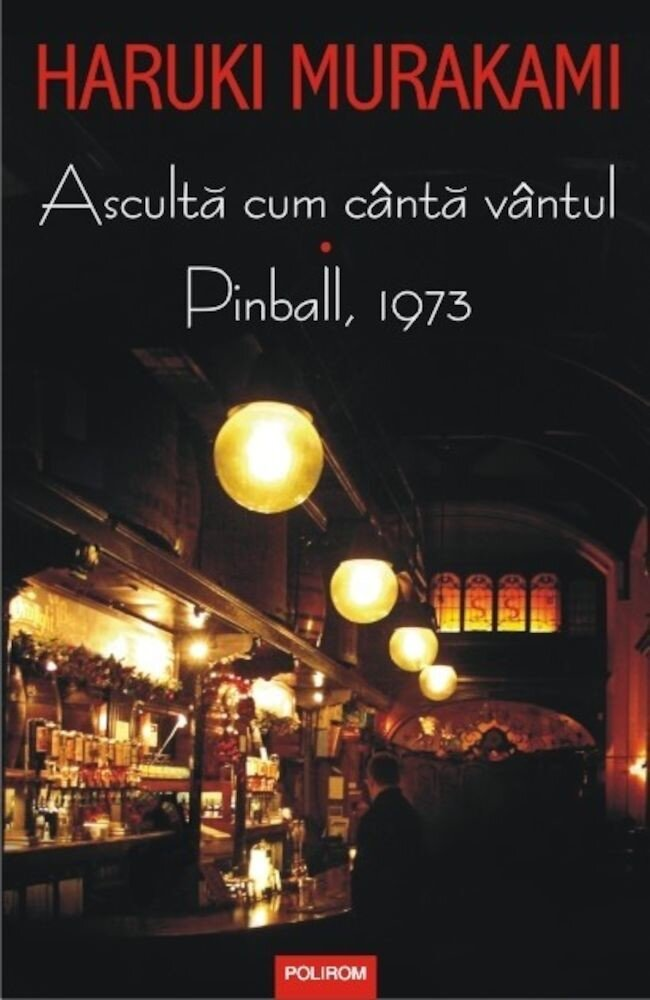 Asculta cum canta vantul. Pinball, 1973