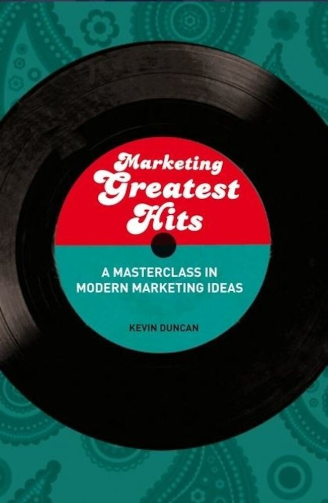 Marketing Greatest Hits: A Masterclass in Modern Marketing Ideas