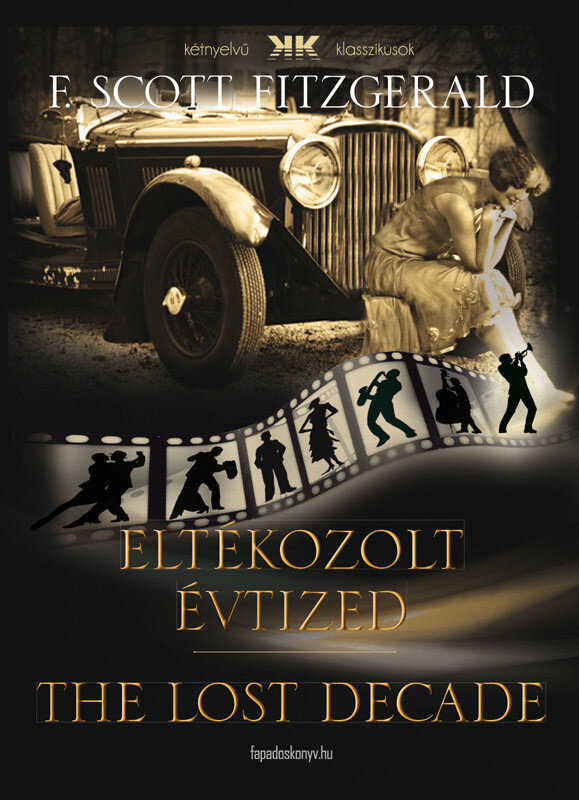 Eltékozolt évtized – The lost decade (eBook)