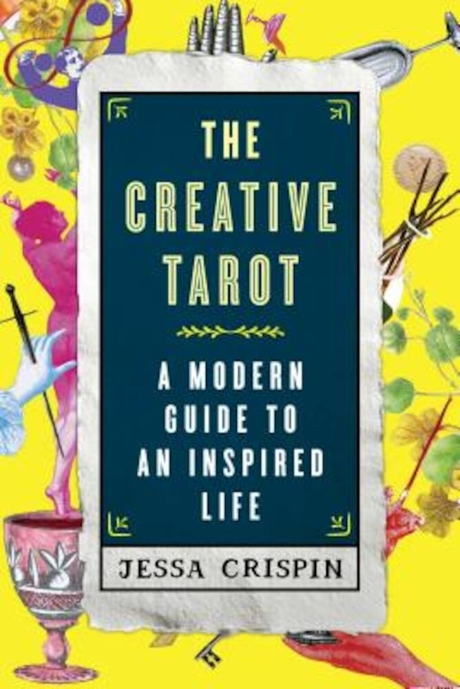 The Creative Tarot: A Modern Guide to an Inspired Life, Paperback