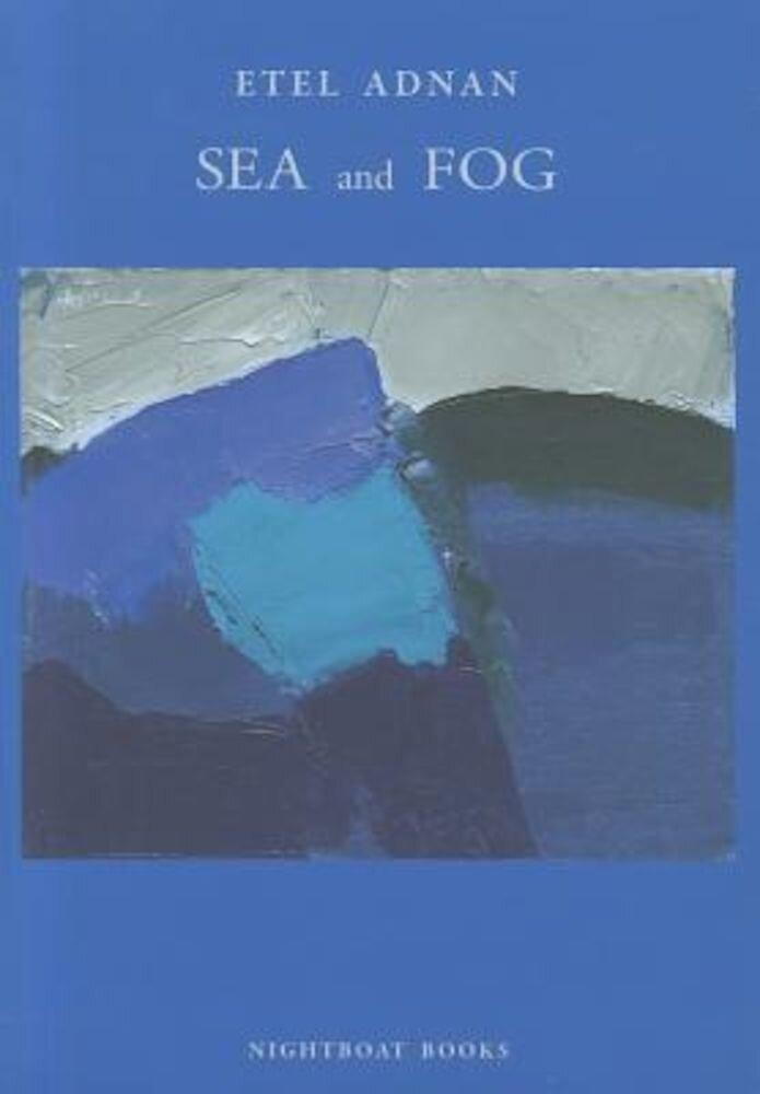 Sea and Fog, Paperback