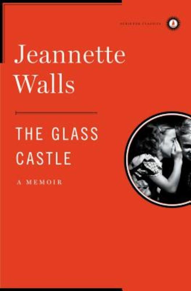 The Glass Castle: A Memoir, Hardcover