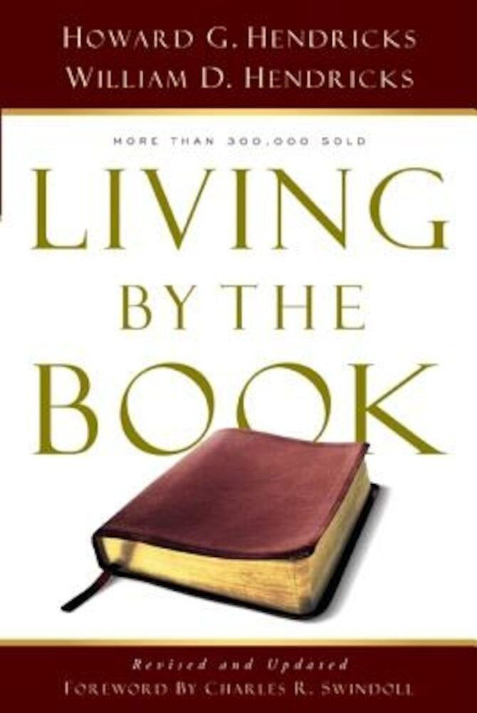 Living by the Book: The Art and Science of Reading the Bible, Paperback
