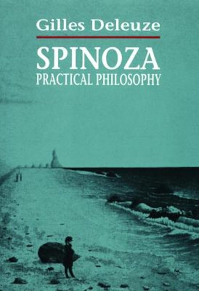 Spinoza: Practical Philosophy, Paperback