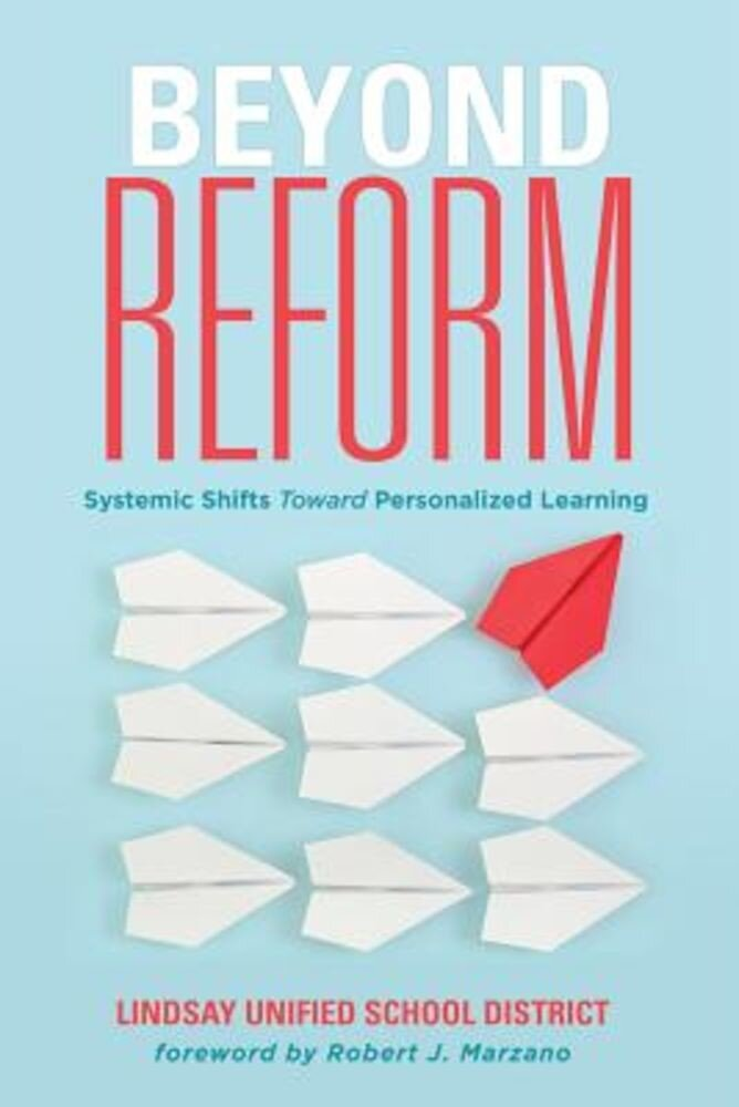 Beyond Reform: Systemic Shifts Toward Personalized Learning, Paperback