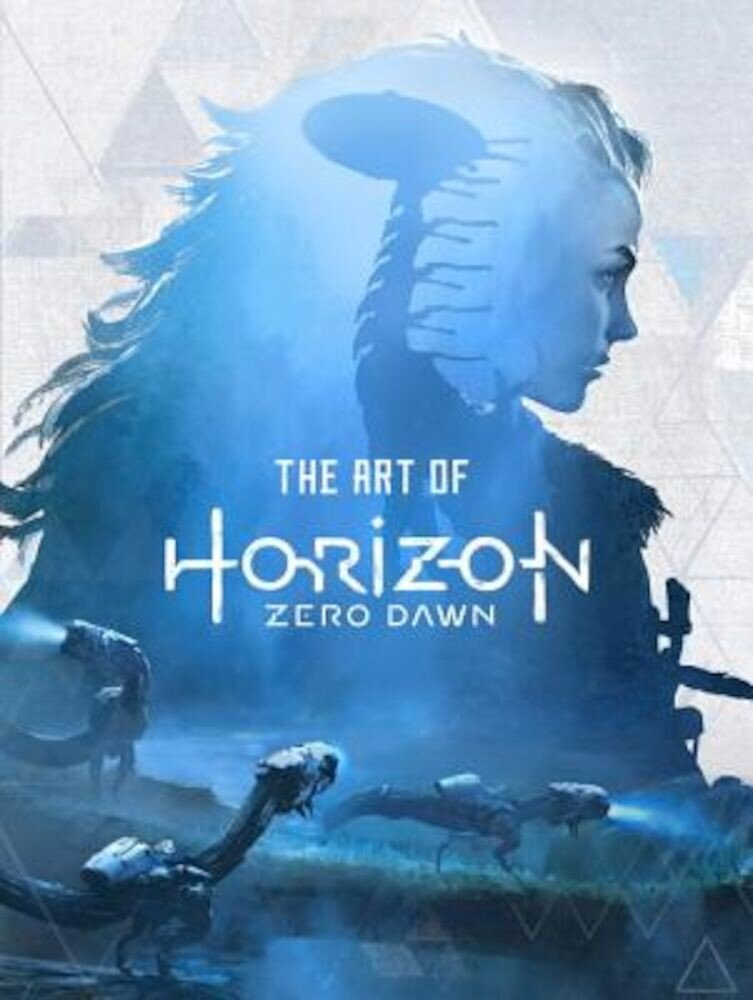 The Art of Horizon Zero Dawn, Hardcover
