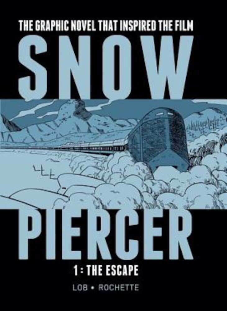Snowpiercer 1: The Escape, Hardcover