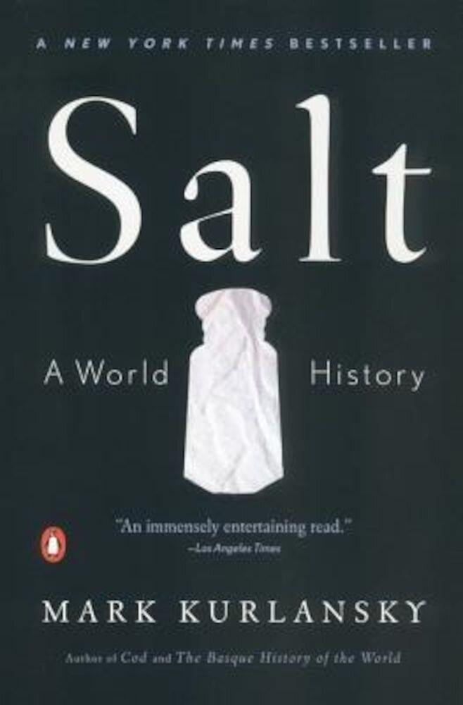 Salt: A World History, Paperback