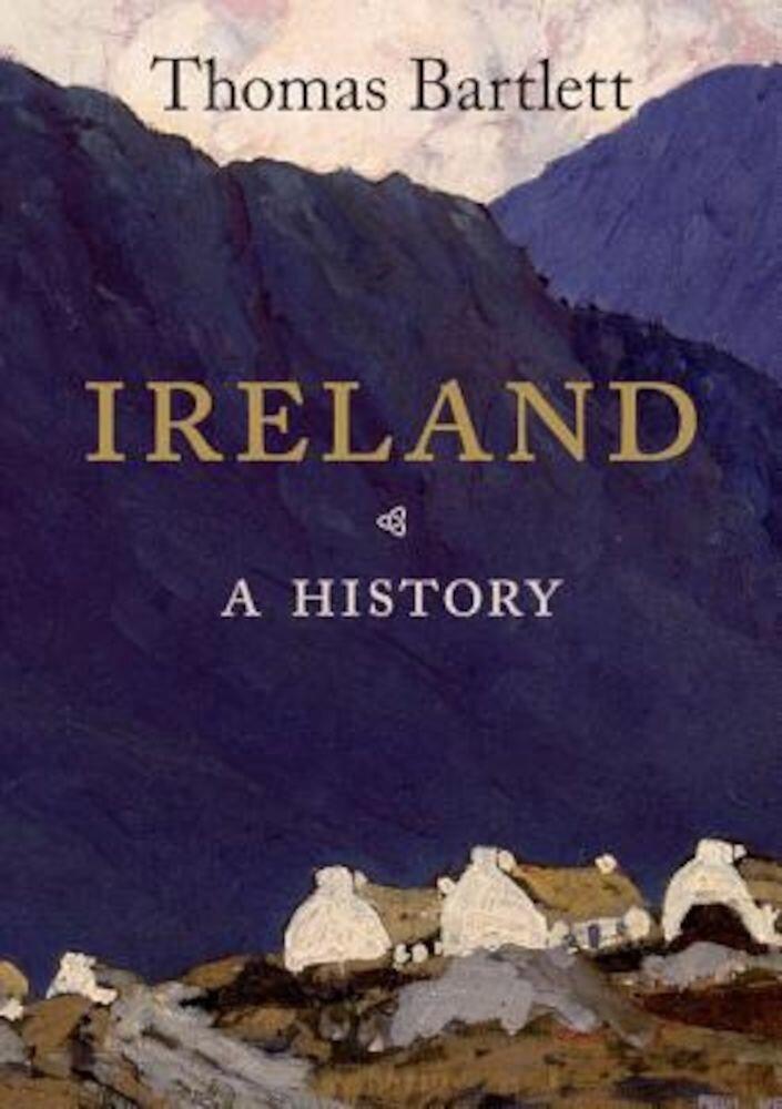 Ireland: A History, Paperback