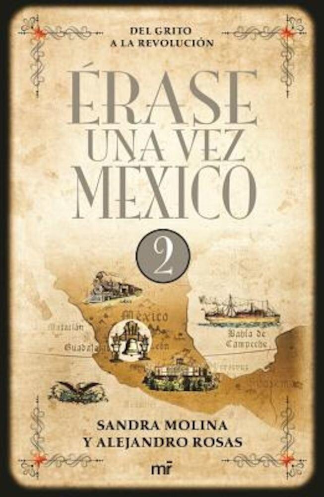 Erase Una Vez Mexico 2, Paperback