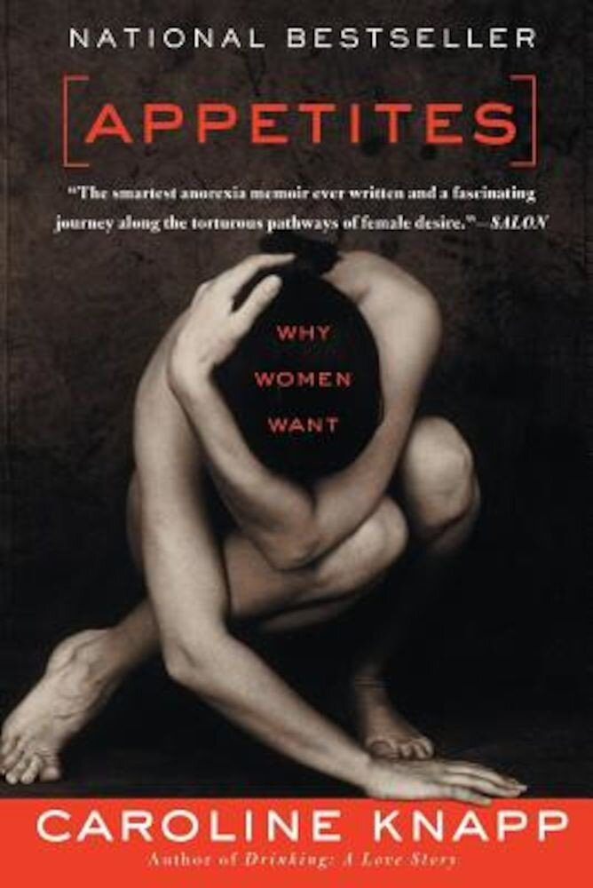 Appetites: Why Women Want, Paperback