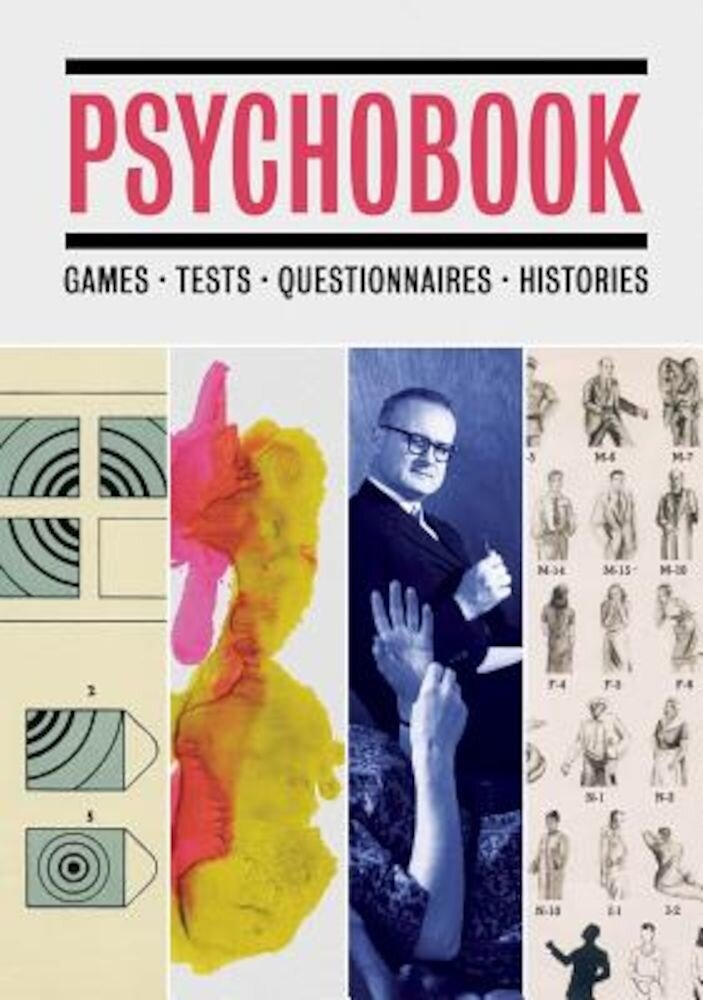Psychobook: Games, Tests, Questionnaires, Histories, Hardcover