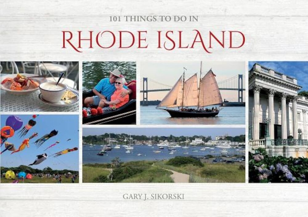 101 Things to Do in Rhode Island, Hardcover